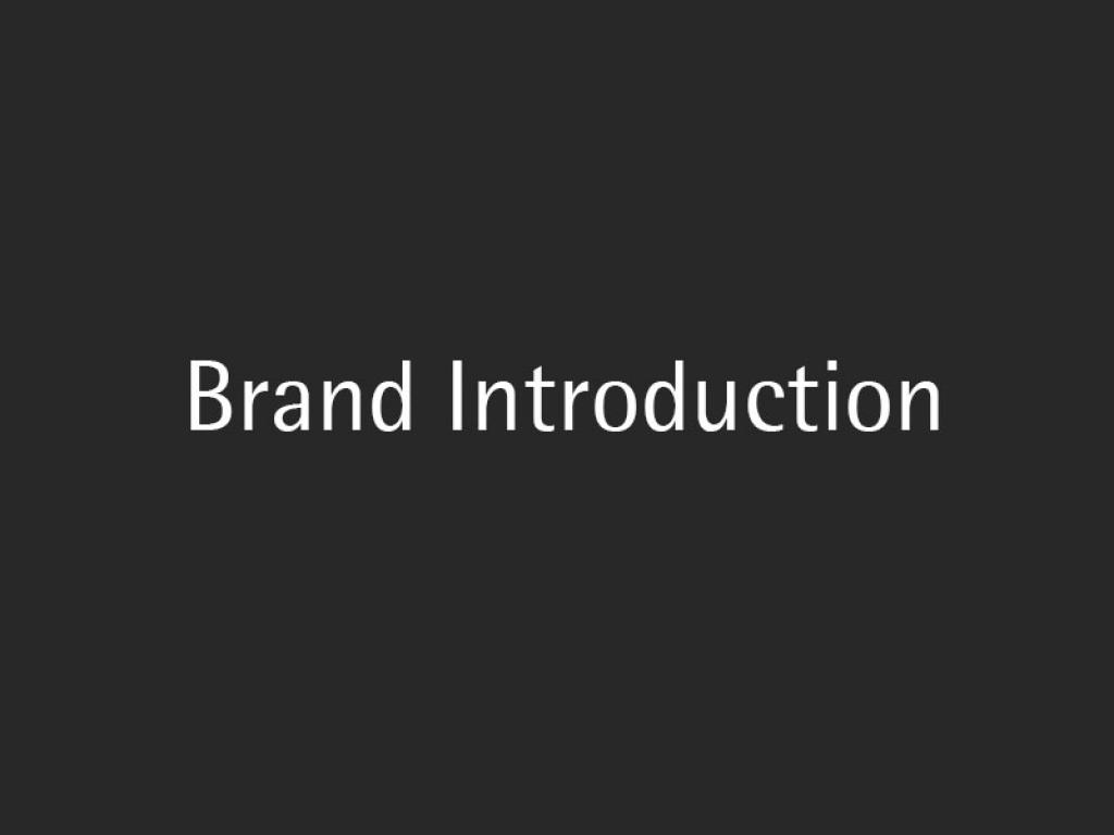 Brand Introduction