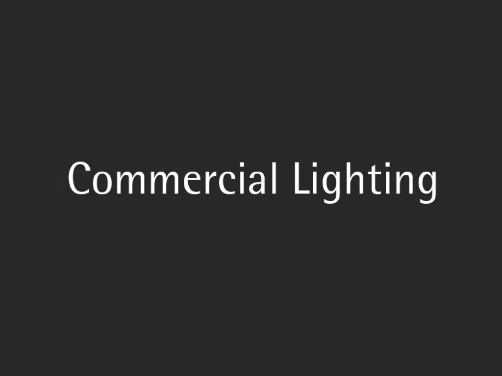 Commercial Lighting Solution